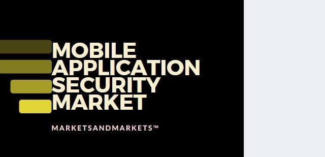 Mobile Application Security Market