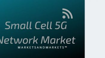 Small Cell 5G Network Market Revenues to expand $3509 million by 2025