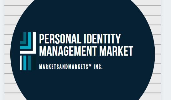 Personal Identity Management Market