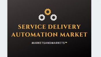 Service Delivery Automation Market to grow 6.31 Billion USD by 2021