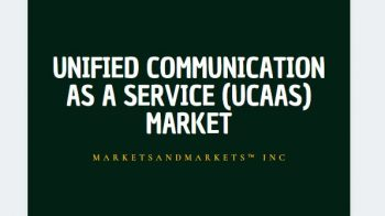 Unified Communication as a Service (UCaaS) Market to grow 28.69 Billion USD by 2021