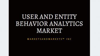 User and Entity Behavior Analytics Market to grow 908.3 Million USD by 2021