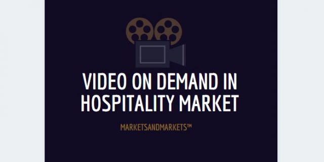 Video on Demand in Hospitality Market
