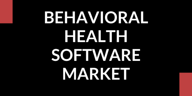 Behavioral Health Software Market