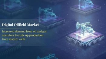Digital Oilfield Market: Key Trends and Opportunities